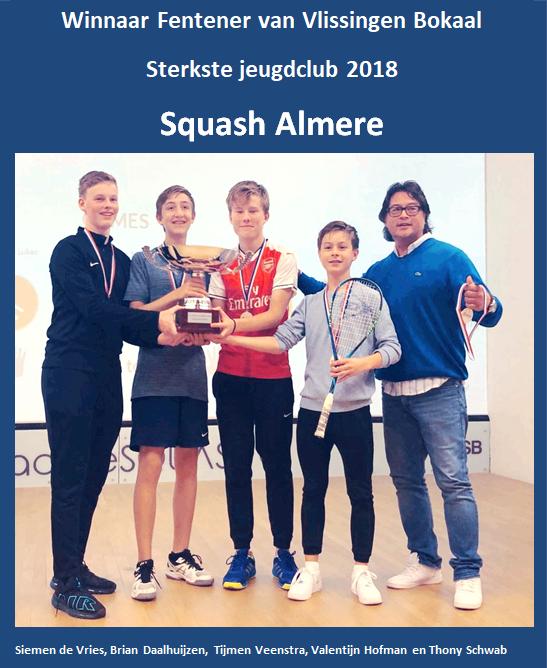 Squash Almere wint de Fentener van Vlissingen bokaal 2018